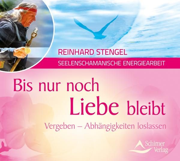 Reinhard Stengel - Bis nur noch Liebe bleibt